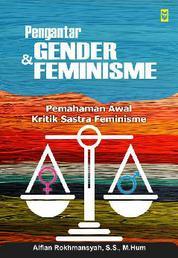 Pengantar Gender dan Feminisme by Alfian Rokhmansyah, S.S., M.Hum Cover