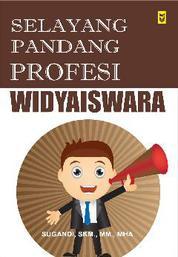 Selayang Pandang Profesi Widyaiswara by Sugandi, SKM., MM., MHA Cover