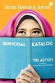 Cover Bisnis Berkah & Sukses Bermodal Katalog oleh