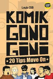 Cover Seri Komikin Ajah! Komik Gono Gini - 20 Tips Move On oleh