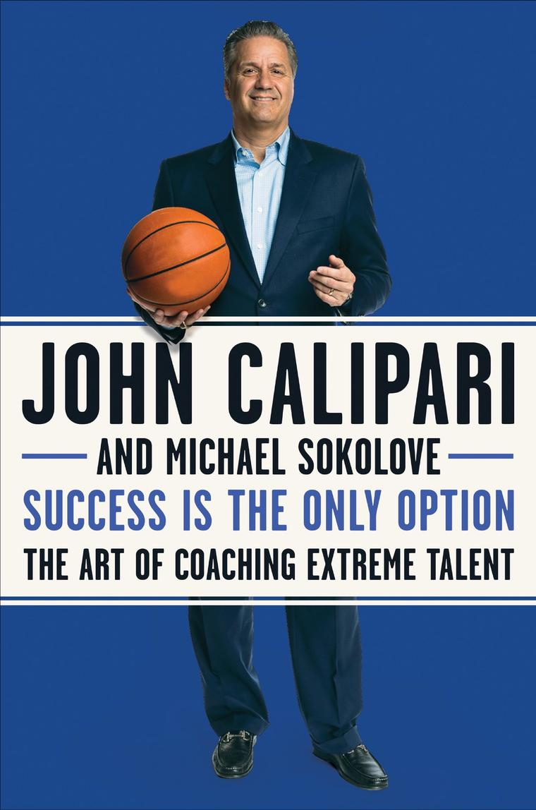 Success Is the Only Option by John Calipari Digital Book