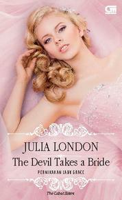 Cover Historical Romance: Pernikahan Lady Grace (The Devil Takes a Bride) oleh