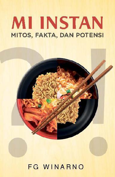 Buku Digital Mi Instan: Mitos, Fakta, & Potensi oleh F. G. Winarno