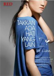 Cover Takkan Ada Hati Yang Lain oleh Delian