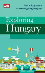 Cover Exploring Hungary oleh