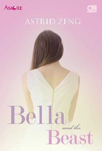 Buku Digital Amore: Bella and the Beast oleh Astrid Zeng