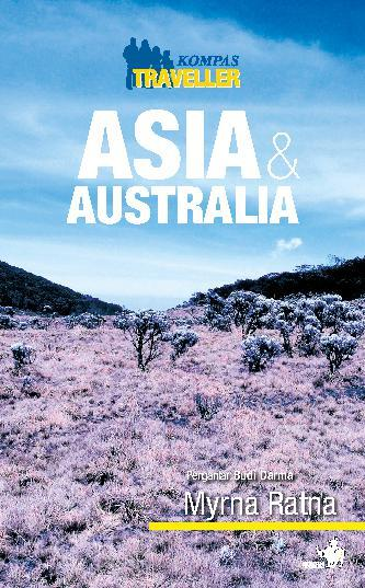 Buku Digital Kompas Traveller - Asia dan Australia oleh Myrna Ratna