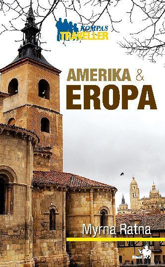 Buku Digital Kompas Traveller - Amerika dan Eropa oleh Myrna Ratna