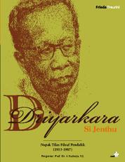 Driyarkara Si Jenthu - Napak Tilas Filsuf Pendidik by Cover