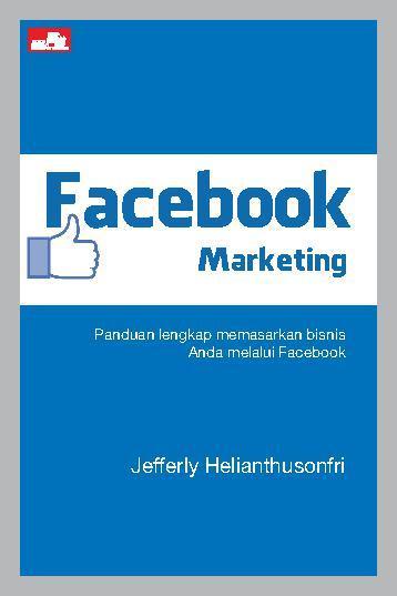 Buku Digital Facebook Marketing oleh Jefferly Helianthusonfri