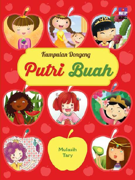 Buku Digital Kumpulan Dongeng Putri Buah oleh Mulasih Tary