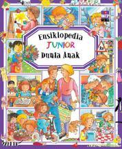 Cover Ensiklopedia Junior : Dunia Anak oleh