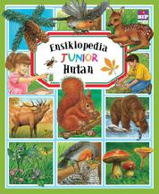 Cover Ensiklopedia Junior : Hutan oleh