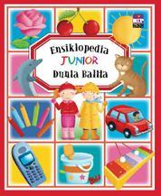 Cover Ensiklopedia Junior : Dunia Balita oleh Groupe Fleurus