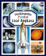 Cover Ensiklopedia Junior : Luar Angkasa oleh