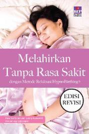 Cover Melahirkan Tanpa rasa Sakit Edisi Revisi oleh