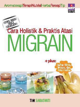 Buku Digital Cara Holistik & Praktis Atasi Migrain oleh Tim Sarasvati