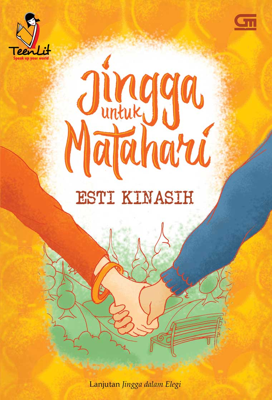 TeenLit: Jingga untuk Matahari by Esti Kinasih Digital Book