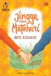 Cover TeenLit: Jingga untuk Matahari oleh Esti Kinasih