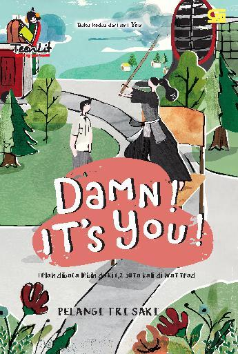 TeenLit: Damn! It's You! by Pelangi Tri Saki Digital Book