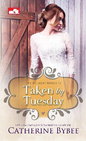 Buku Digital CR: Taken by Tuesday oleh Catherine Bybee