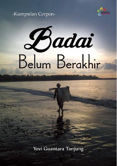 Buku Digital Badai Belum Berakhir oleh Yovi Guantara Tanjung