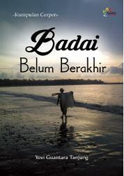 Badai Belum Berakhir by Yovi Guantara Tanjung Cover
