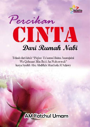 Buku Digital Percikan Cinta Dari Rumah Nabi oleh Am. Fatchul Umam