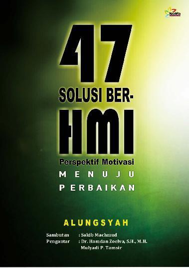 Buku Digital 47 Solusi Ber HMI oleh Alungsyah