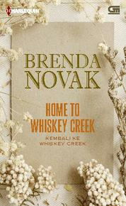 Cover Harlequin: Kembali ke Whiskey Creek (Home to Whiskey Creek) oleh