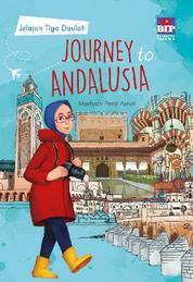 Cover Journey To Andalusia: Jelajah 3 Daulah oleh