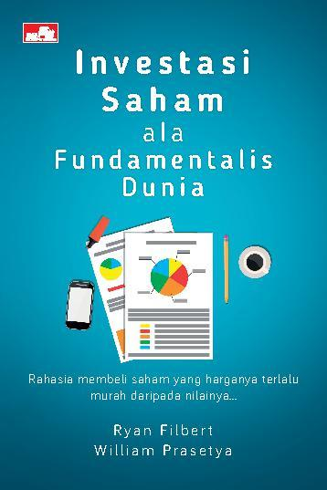 Buku Digital Investasi Saham ala Fundamentalis Dunia oleh Ryan Filbert Wijaya, S.Sn, ME.