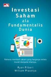 Cover Investasi Saham ala Fundamentalis Dunia oleh
