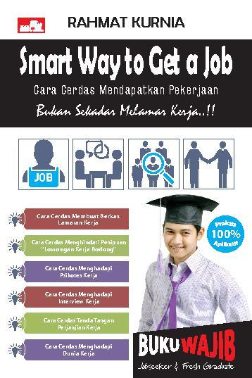 Buku Digital Smart Way to Get A Job oleh Rahmat Kurnia