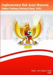 Cover Implementasi Hak Asasi Manusia dalam Undang-undang Dasar 1945 oleh Drs. Moch Sudi