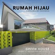 RUMAH HIJAU Karya Arsitek Indonesia by Cover