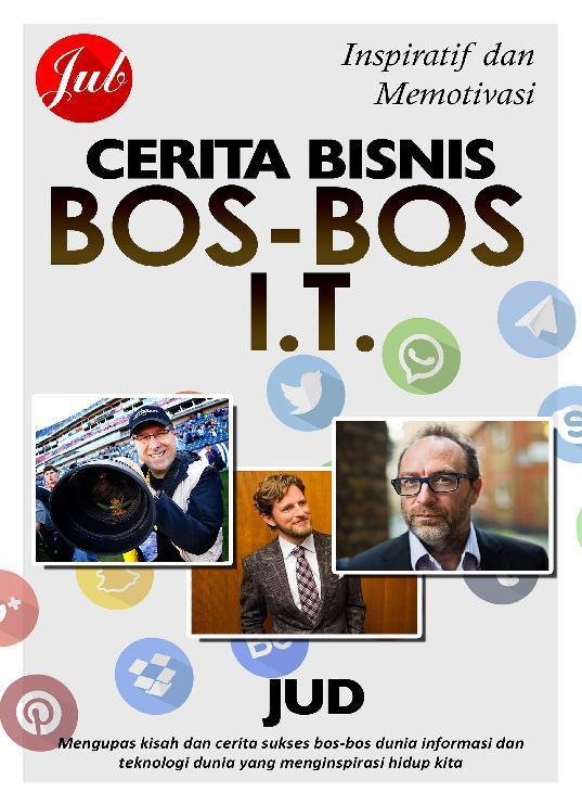 Buku Digital Cerita Bisnis Bos-Bos IT oleh JUD - Jubilee Digital