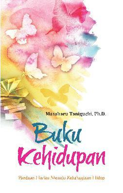 Buku Digital Buku Kehidupan oleh Masaharu Taniguchi, Ph.D.