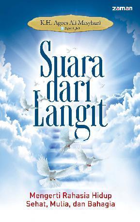 Suara Dari Langit by K.H. Agoes Ali Masyhuri Digital Book