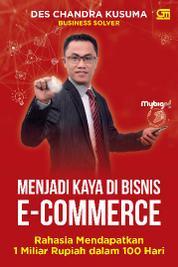 Cover Menjadi Kaya di Bisnis E-Commerce oleh