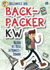 Cover Backpacker KW - Ngider ke 7 kota di Prancis-Jerman oleh