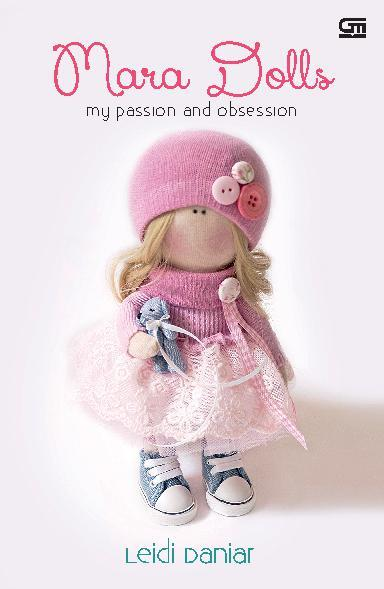 Buku Digital Mara Dolls - My Passion and Obsession oleh Leidi Daniar