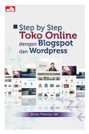 Cover Step by Step Toko Online dengan Blogspot dan Wordpress oleh Arista Prasetyo Adi