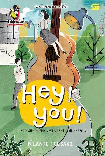 TeenLit: Hey! You by Pelangi Tri Saki Digital Book