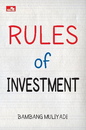 Rules of Investment by Bambang Muliyadi Digital Book