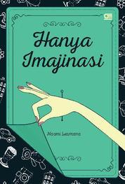 Cover Hanya Imajinasi (Kumpulan Cerpen) oleh