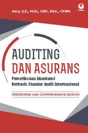 Auditing dan Asurans: Integrated and Comprehensive Edition (Pemeriksaan Akuntansi Berbasis Standar Audit Internasional) by Hery, S.E., M.Si., CRP., RSA., CFRM. Cover