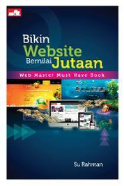 Cover Bikin Website Bernilai Jutaan oleh Su Rahman