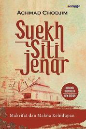 Cover Syekh Siti Jenar: Makrifat dan Makna Kehidupan oleh Achmad Chodjim