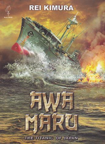Buku Digital Awa Maru: The Titanic of Japan oleh Rei Kimura